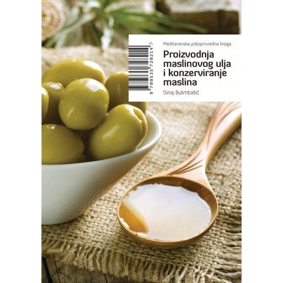 proizvodnja maslinovog ulja