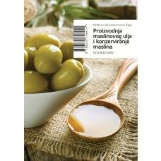 Proizvodnja maslinovog ulja i konzerviranje maslina
